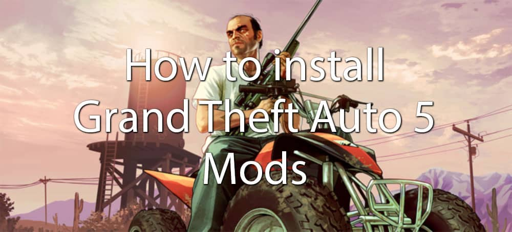 How to install Grand Theft Auto 5 Mods - Free Game Cheats